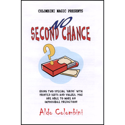 No Second Chance by Aldo Colombini - Trick