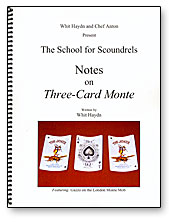 Notes on Three Card Monte Whit Hay
