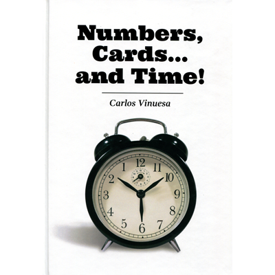 Numbers, Cards... and Time! by Carlos Vinuesa - Book