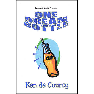 One Dream Bottle by Ken de Courcy - Trick
