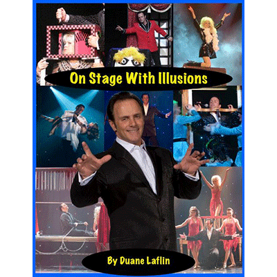 On Stage With Illusions - Duane Laflin