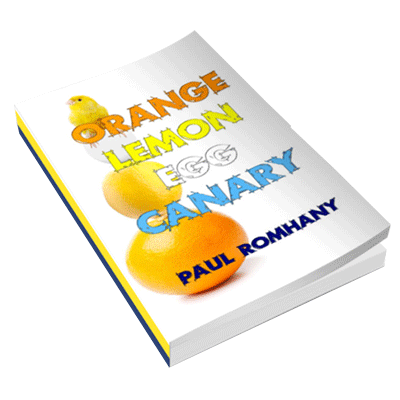 Orange, Lemon, Egg & Canary (Pro Series 9) by Paul Romhany - Book