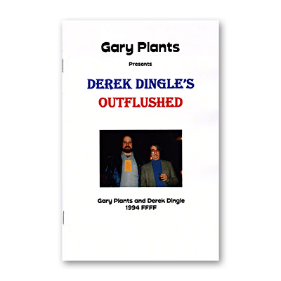 Outflushed by Derek Dingle and Gary Plants