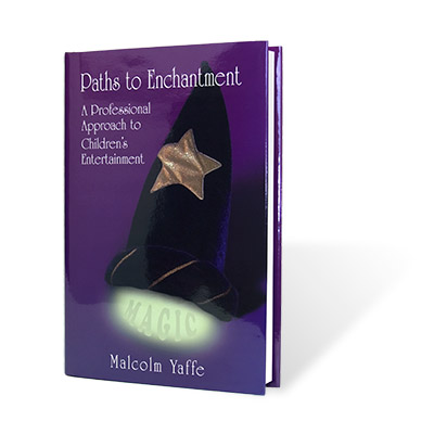 Paths to Enchantment - Malcolm Yaffe - Libro de Magia