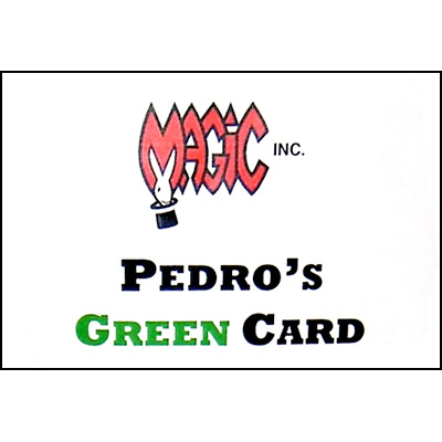 Pedro's Green Card by Magic Inc - Trick