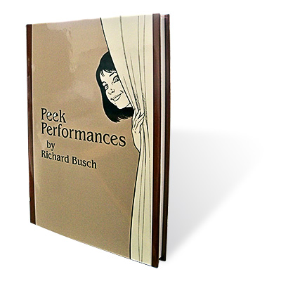 Peek Performances by Richard Busch - Book