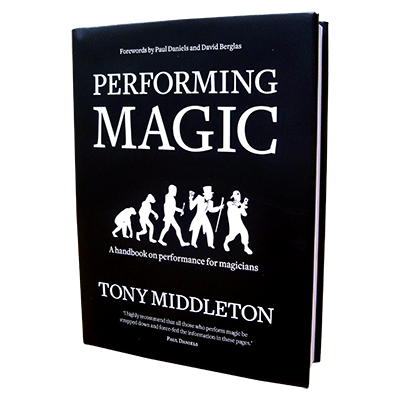 Performing Magic by Tony Middleton
