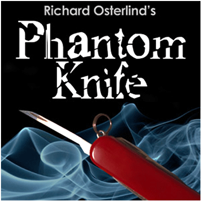 Phantom Knife by Richard Osterlind - Trick