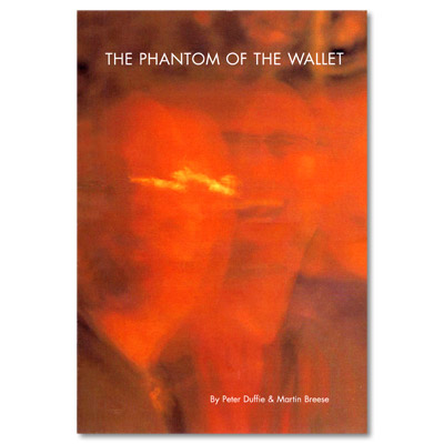 The Phantom of the Wallet by Peter Duffie and Martin Breese - Trick