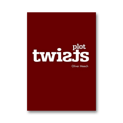 Plot Twists by Oliver Meech - Book