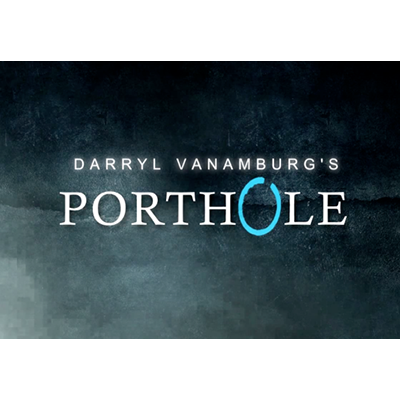 Porthole (DVD and Gimmick) by Darryl Vanamburg - Trick