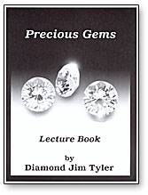 Precious Gems Lecture Notes by Diamond Jim Tyler - Book