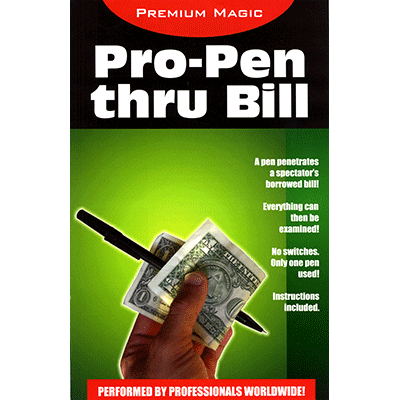 Pro Pen Through Bill - Premium Magic
