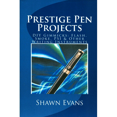 Prestige Pen Projects by Shawn Evans - Book