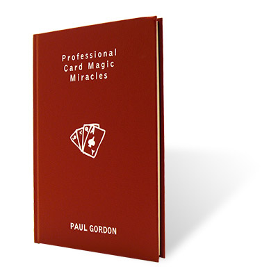 Professional Card Magic Miracles by Paul Gordon - Book