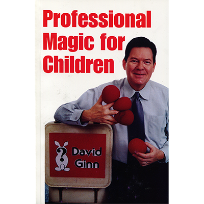 PROFESSIONAL MAGIC FOR CHILDREN  by David Ginn - Book