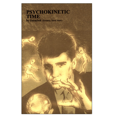 Psychokinetic Time by Banachek - Book