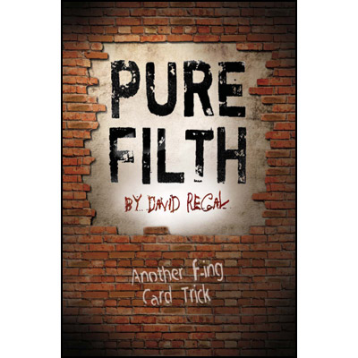 Pure Filth by David Regal - Trick