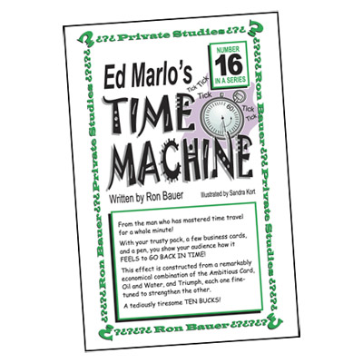 Ron Bauer Series: #16 - Ed Marlo's Time Machine - Book
