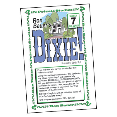 Ron Bauer Series: #7 - Dixie! - Book