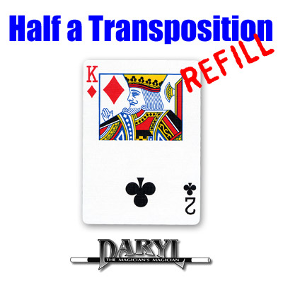 REFILL Half A Transposition (RED Back - 2C/KD) by Daryl - Trick