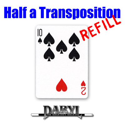 REFILL Half A Transposition (RED Back - 2H/10S) by Daryl - Trick