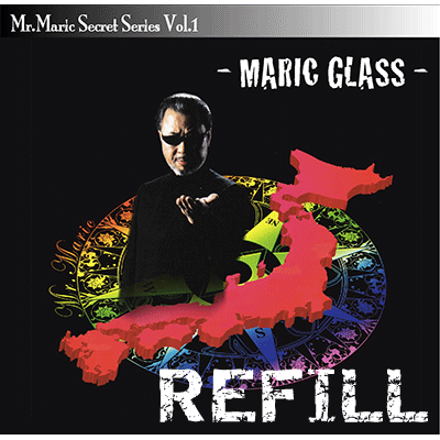 Refill for Maric Glass (one Gimmicked Glass) by Mr. Maric - Trick