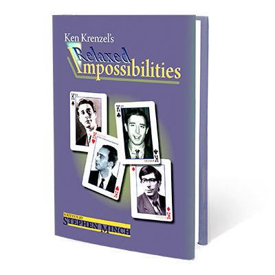 Relaxed Impossibilities by Stephen Minch and Ken Krenzel - Book