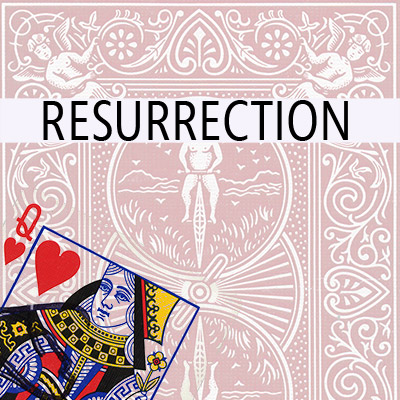 Resurrection- Trick