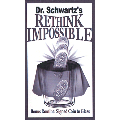 Rethink Impossible by Martin Schwartz - Trick