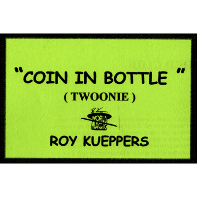 Coin In Bottle (Canadian 2 Dollar Coin/Twoonie) - Trick