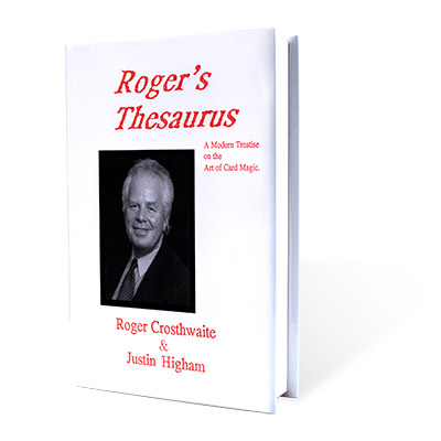Roger's Thesaurus by Roger Crosthwaite and Justin Higham - Book