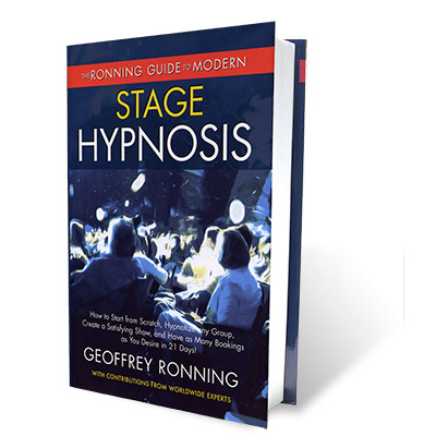 Ronning Guide to Modern Stage Hypnosis by Geoffrey Ronning - Book
