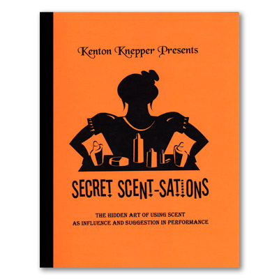 Secret Scent-sations by Kenton Knepper - Book