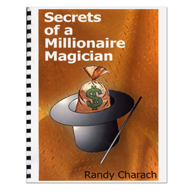 Secrets Of A Millionare Magician by Randy Charach - Book