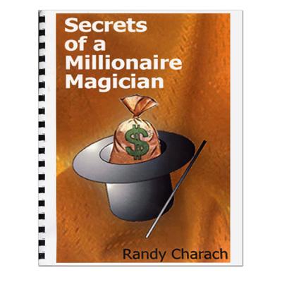 Secrets Of A Millionare Magician by Randy Charach - Book