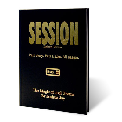 Session (Deluxe Edition) by Joel Givens and Joshua Jay - Book