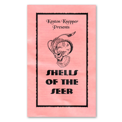 Shells of the Seer Kenton Knepper