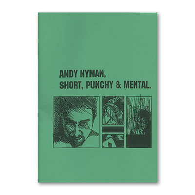Short, Punchy, & Mental: Lecture Notes by Andy Nyman & Alakazam Magic