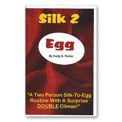 Silk 2 Egg by Cody Fisher - Book