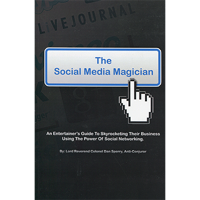 The Social Media Magician by Dan Sperry - Book