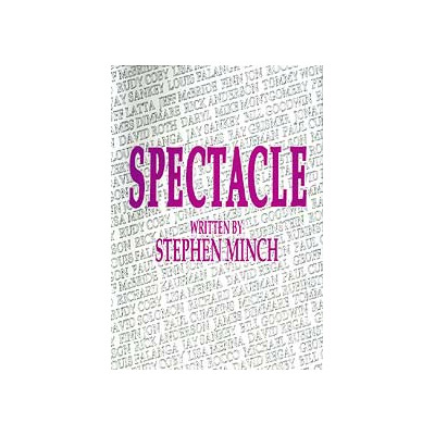 Spectacle by Stephen Minch -Book
