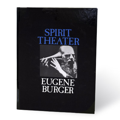 Spirit Theater by Eugene Burger - Book