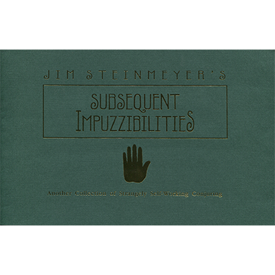 Subsequent Impuzzibilities - Jim Steinmeyer - Libro de Magia