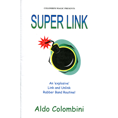 Super Link by Wild-Colombini Magic - Trick