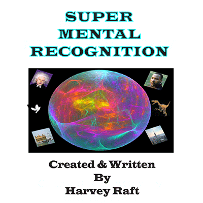 Super Mental Recognition by Harvey Raft