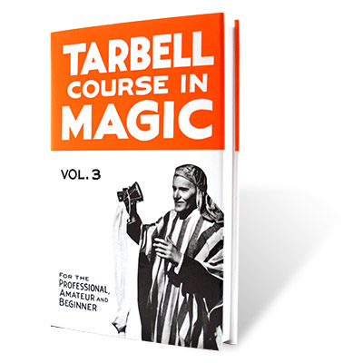 Tarbell Course of Magic Volume 3 - Book