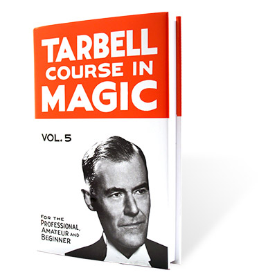 Tarbell Course in Magic Volume 5 - Book