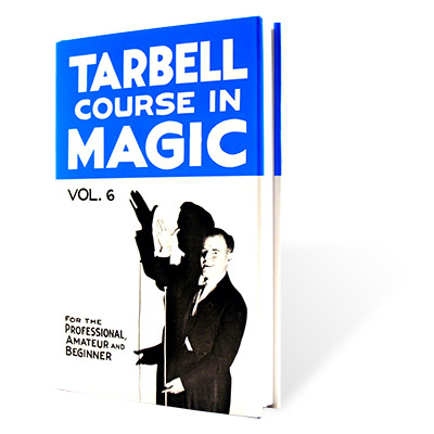 Tarbell Course in Magic Volume 6 - Book