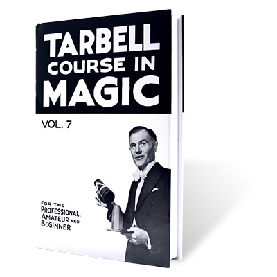 Tarbell Course in Magic Volume 7 - Book